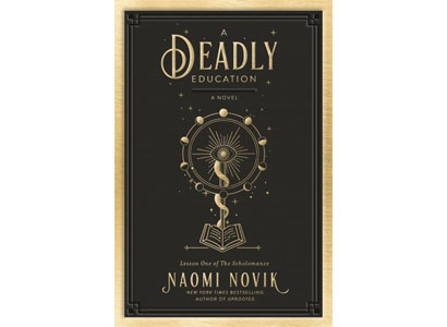 Jess's September Staff Pick: A DEADLY EDUCATION